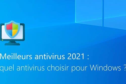 Quel est le meilleur antivirus 2021 ?